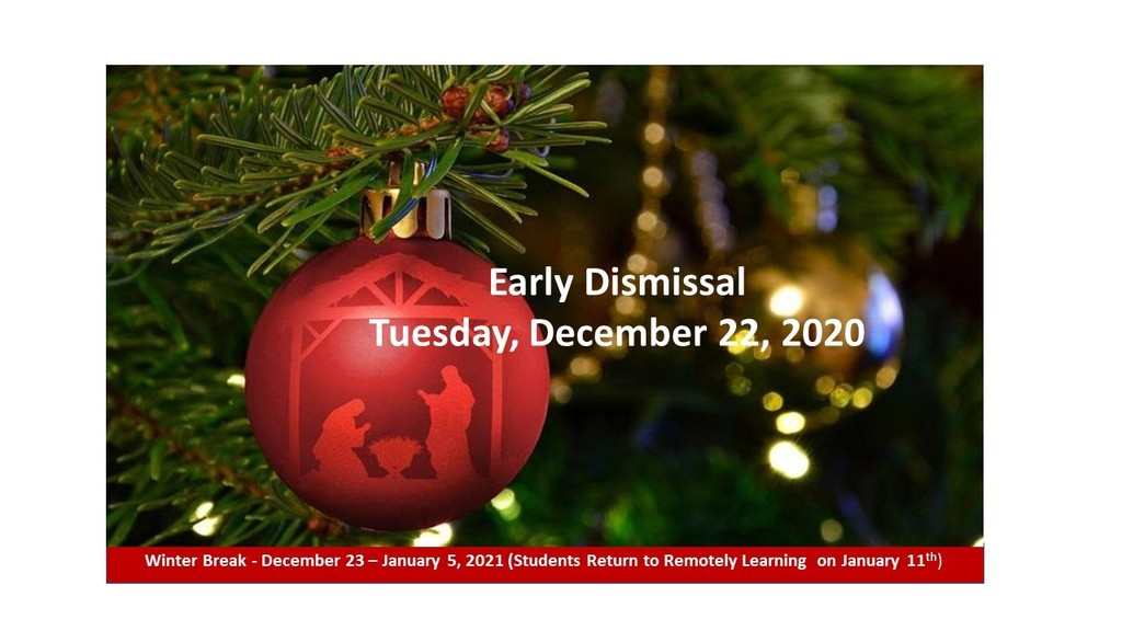Early Dismissal on Tuesday, December 22, 2020