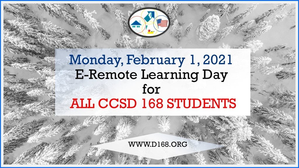 E-Learning Day for All D168 Students - Monday, February 1, 2021