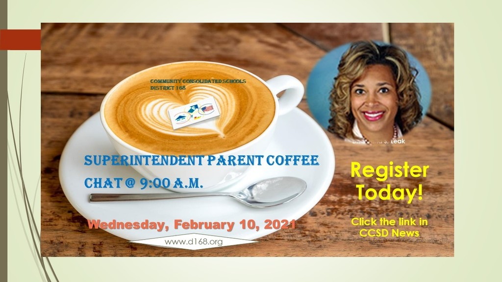 Superintendent Parent Coffee Chat - Wednesday, February 10, 2021