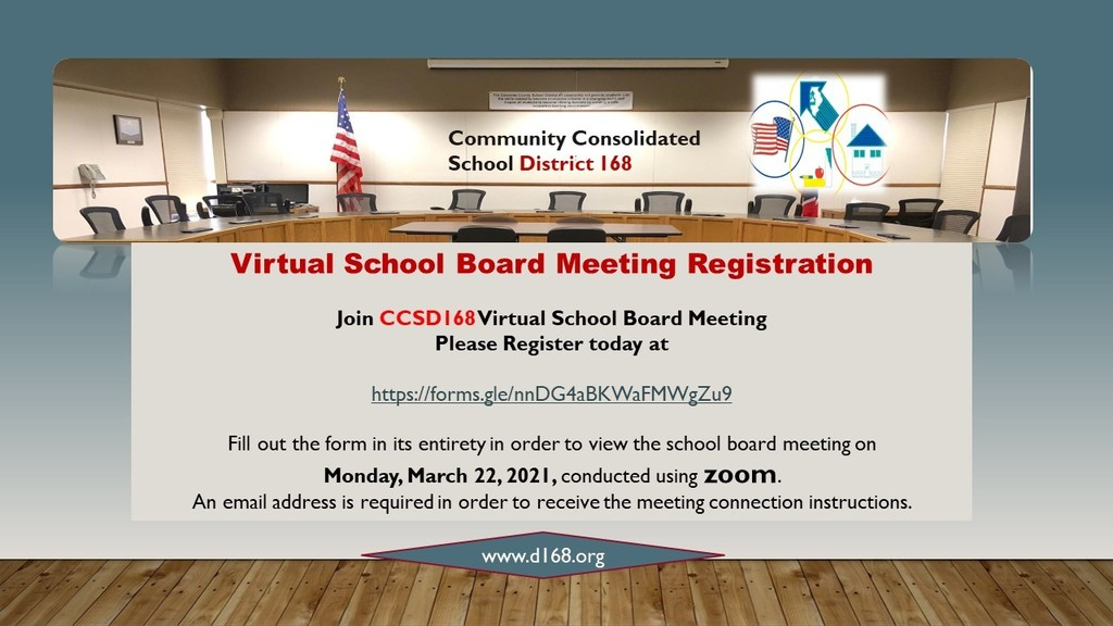 Register for Virtual School Board Meeting Today!  Click the link  in CCSD 168 NEWS