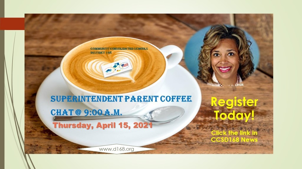 Register Today! Superintendent Parent Coffee Chat