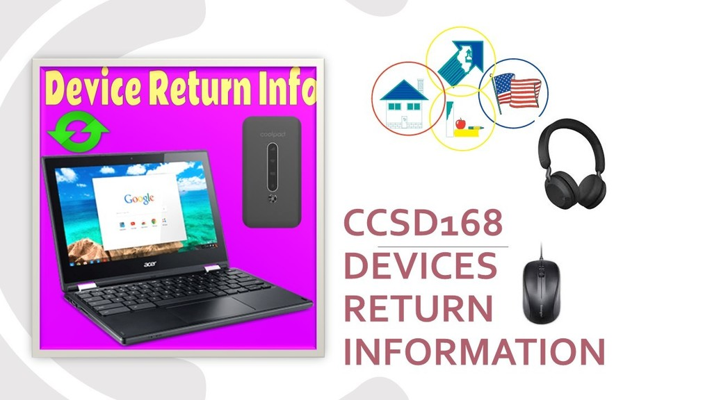 CCSD 168 Return of Student Electronic Devices