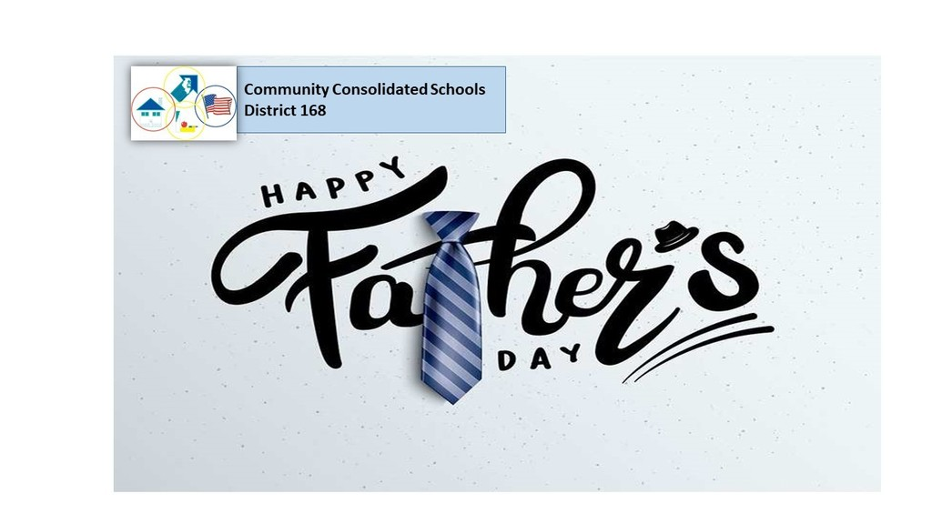 CCSD168 Wishes All Fathers a Happy Father's Day!