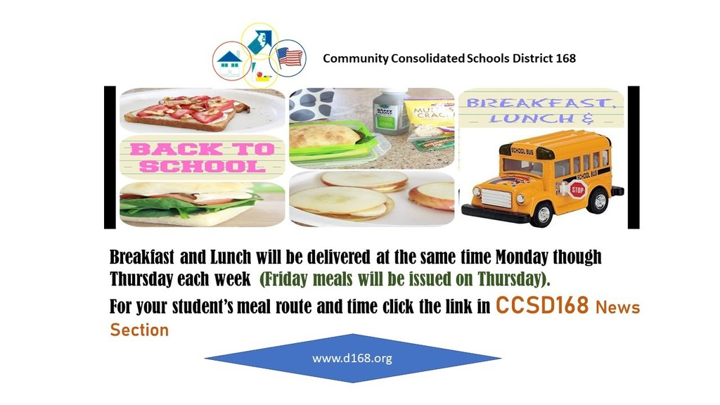 #d168excels - CCSD 168 Student Meal Bus Route Schedule​​​CCSD 168 Student Breakfast and Lunch will be delivered at the same time Monday though Thursday each week (Friday meals will be issued on Thursday). To view your student's meal route and time click the link https://5il.co/jl2z​