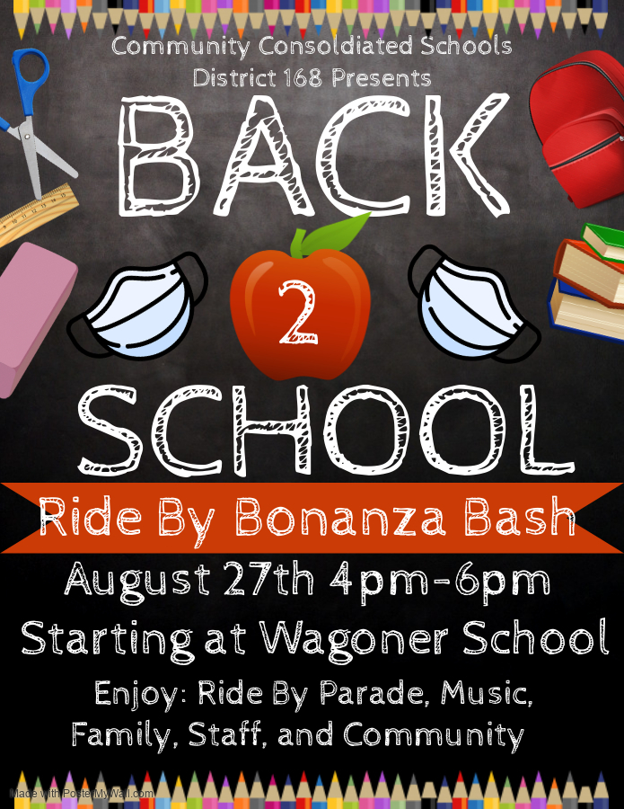 #d168excels - UPDATE: Join in the fun!  CCSD168 Back 2 School Ride By Bonanza Bash   August 27th 4:00 p.m. to 6:00 p.m.   Starting at Wagoner School   Enjoy riding in the parade, music, family,  staff, and the community!  Hope to see you there!